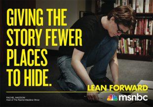 Matt Gunther Photographer Overview Rachel Meadow. Lean Forward. MSNBC. Matt Gunther